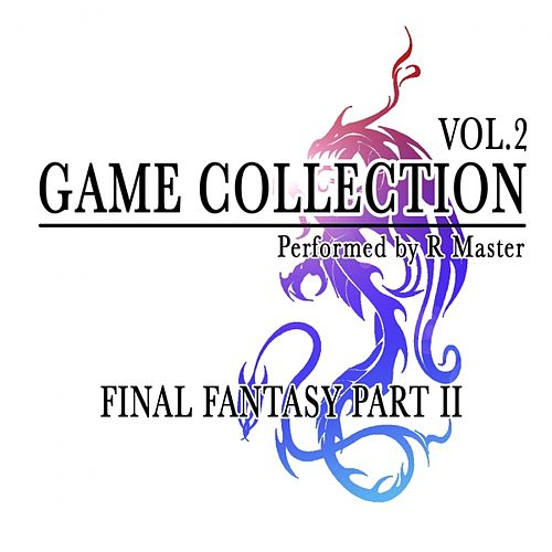 Game Collection, Vol. 2 (Final Fantasy Part II) de R Master