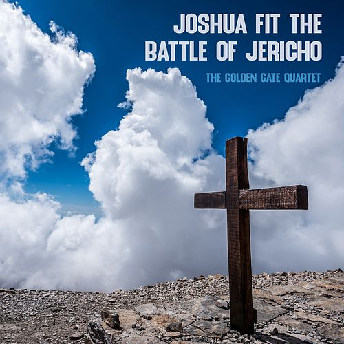Joshua Fit the Battle of Jericho de Golden Gate Quartet