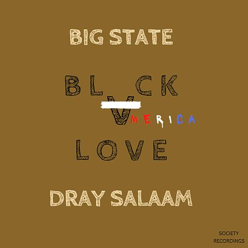 Black Love by Big State