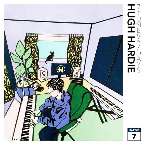 7 Tunes In 7 Days by Hugh Hardie