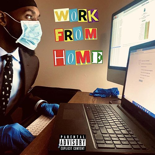 Work From Home by Donn Donn