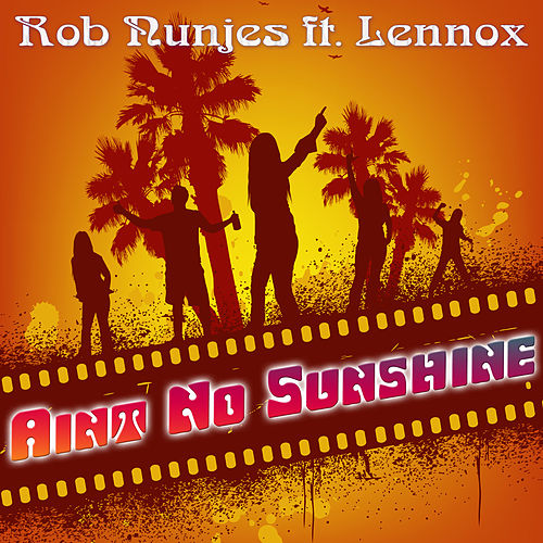 Ain't No Sunshine de Rob Nunjes