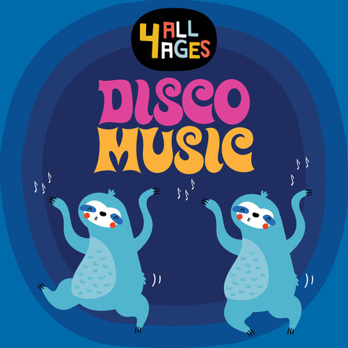 4 ALL AGES: Disco Music von Various Artists
