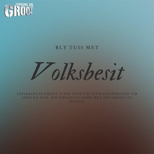 Bly Tuis Met Volksbesit de Various Artists