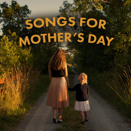 Songs for Mother's Day de Various Artists
