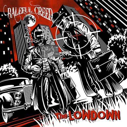 The Lowdown by Baleful Creed
