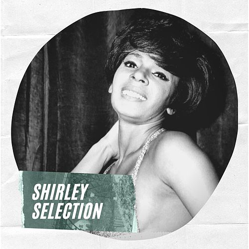 Shirley Selection by Shirley Bassey