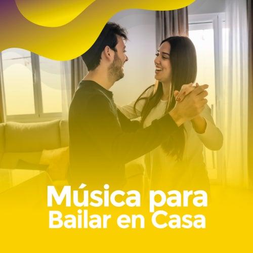 Música para bailar en casa van Various Artists