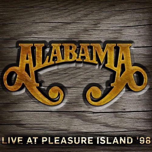Live at Pleasure Island '98 by Alabama