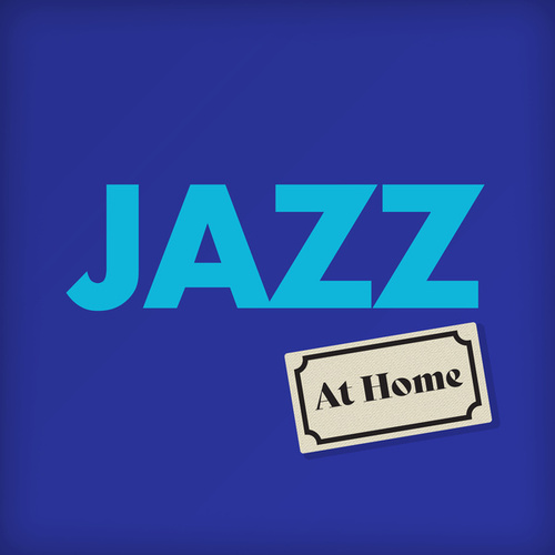 Jazz At Home by Various Artists