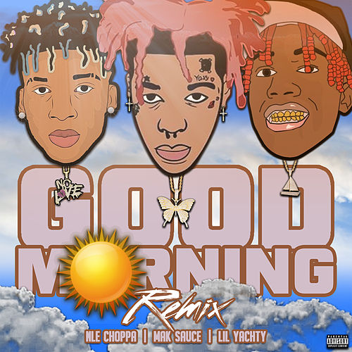 Good Morning (Remix) von Mak Sauce