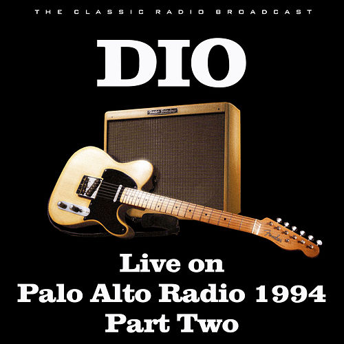 Live on Palo Alto Radio 1994 Part Two (Live) de Dio