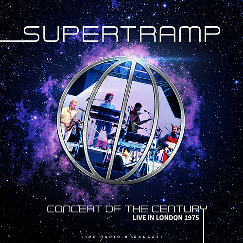 Concert of the Century Live in London 1975 (live) by Supertramp
