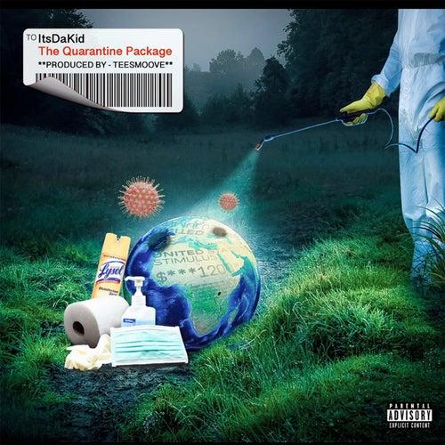 The Quarantine Package de ItsDaKid