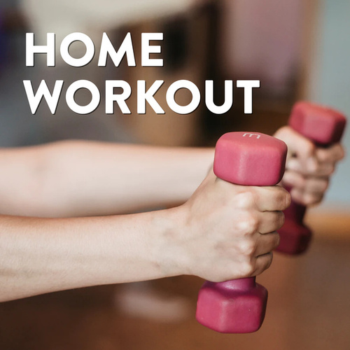 Home Workout by Various Artists
