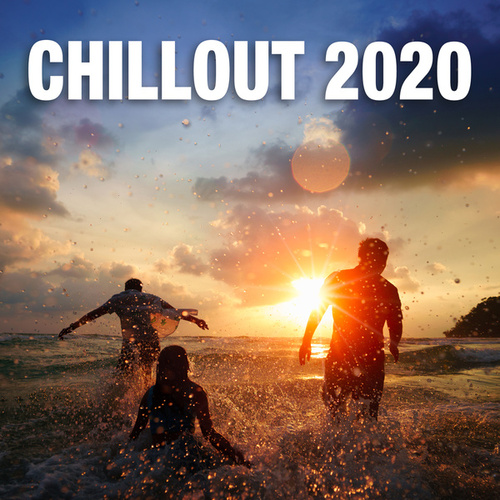 Chillout 2020 by Various Artists