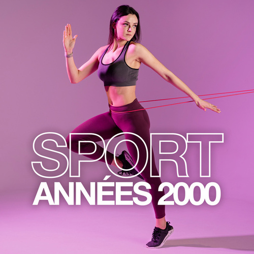 Sport Années 2000 by Various Artists