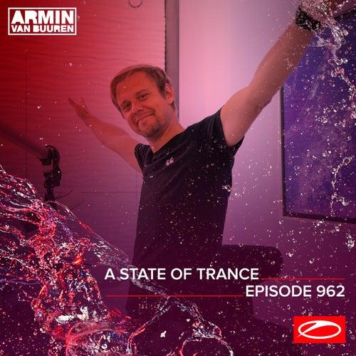 ASOT 962 - A State Of Trance Episode 962 de Armin Van Buuren