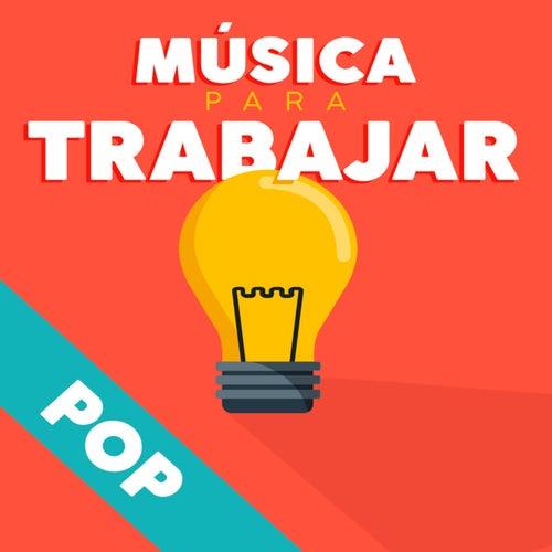 Música para trabajar - Pop von Various Artists