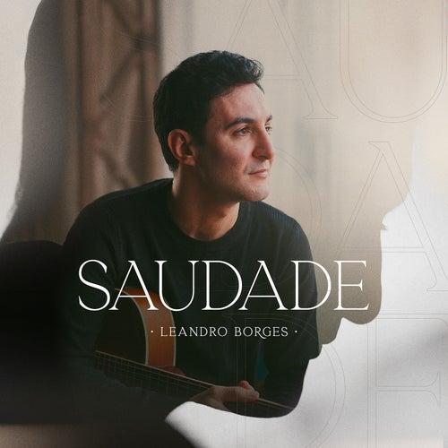 Saudade (Acústico) de Leandro Borges