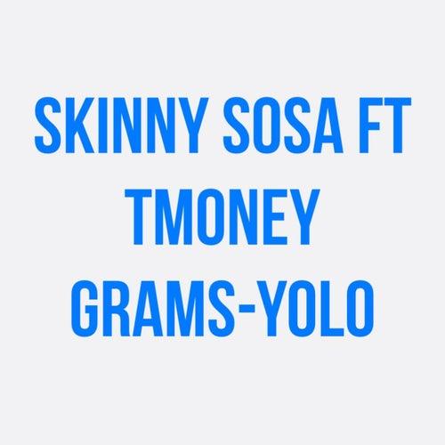 Yolo by Skinny Sosa