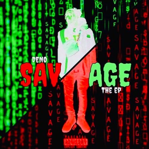 Savage by Deno