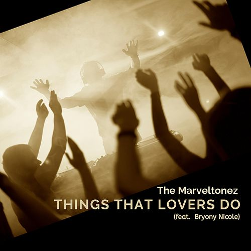 Things That Lovers Do (Instrumental) by The Marveltonez
