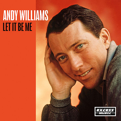 Let It Be Me von Andy Williams