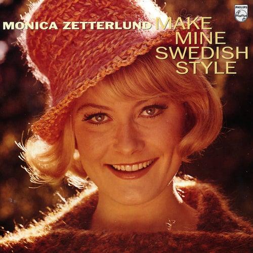 Make Mine Swedish Style de Monica Zetterlund