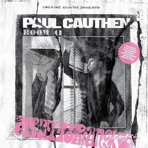 Cocaine Country Dancing (Electrophunck Remix) by Paul Cauthen