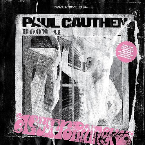 Holy Ghost Fire (Electrophunck Remix) by Paul Cauthen