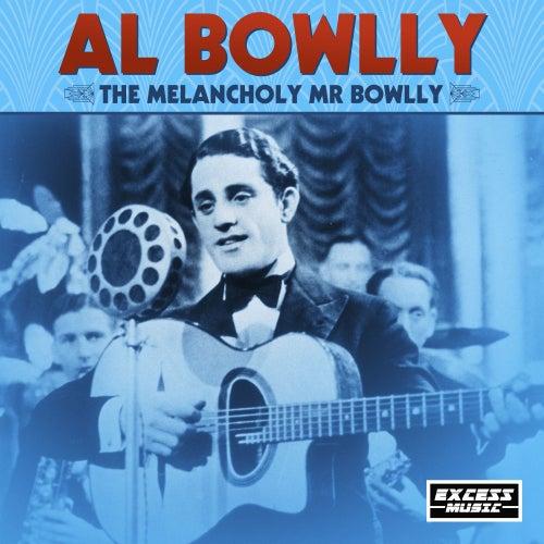The Melancholy Mr Bowly de Al Bowlly (2)