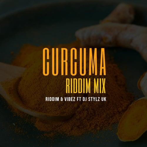 Curcuma Riddim Mix (feat. Stylz UK) by Riddim