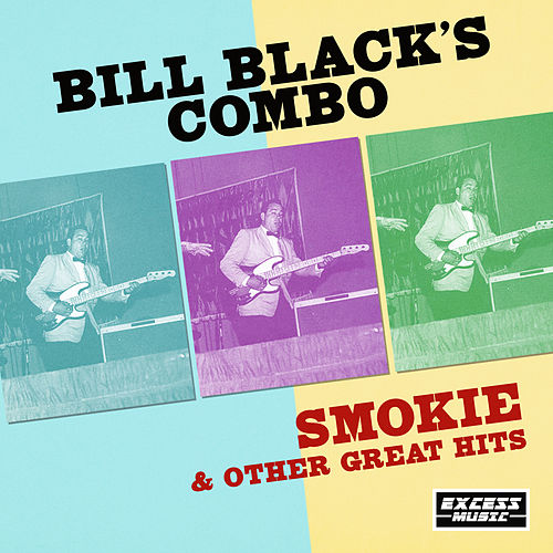 Smokie & Other Great Hits by Bill Black's Combo