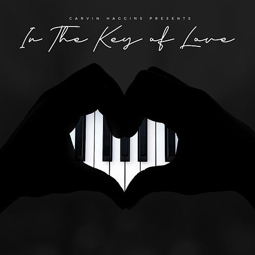 Carvin Haggins Presents: In the Key of Love fra Various Artists
