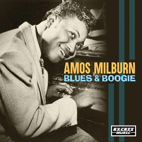 Blues & Boogie by Amos Milburn