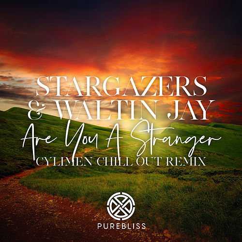 Are You A Stranger (Cylimen Chill Out Remix) by The Stargazers
