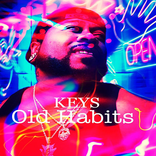 Old Habits by The Keys