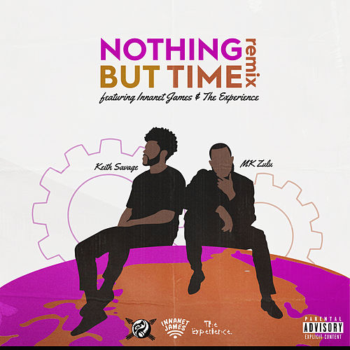 Nothing But Time (Remix) by MK Zulu