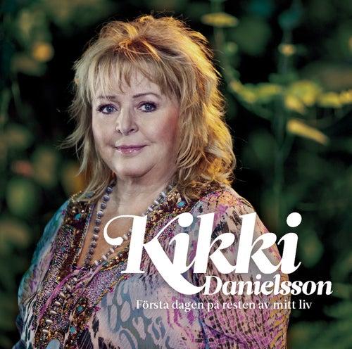 Första dagen på resten av mitt liv by Kikki Danielsson