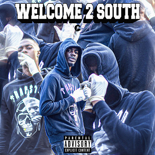Welcome 2 South von Reeko Squeeze