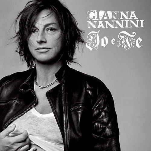 Io E Te di Gianna Nannini