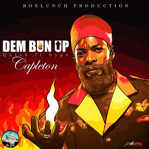 Dem Bun Up [Quick Fi Hype] by Capleton