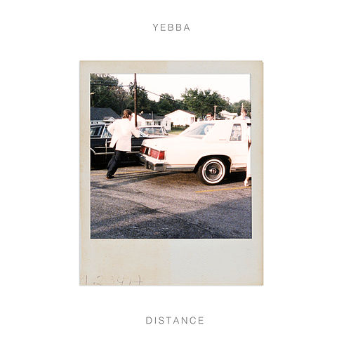 Distance by Yebba