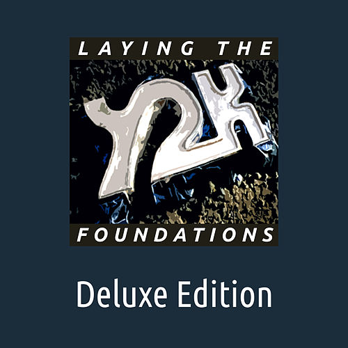 Laying the Foundations (Deluxe Edition) di Y2K