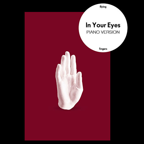 In Your Eyes (Piano Version) von Flying Fingers
