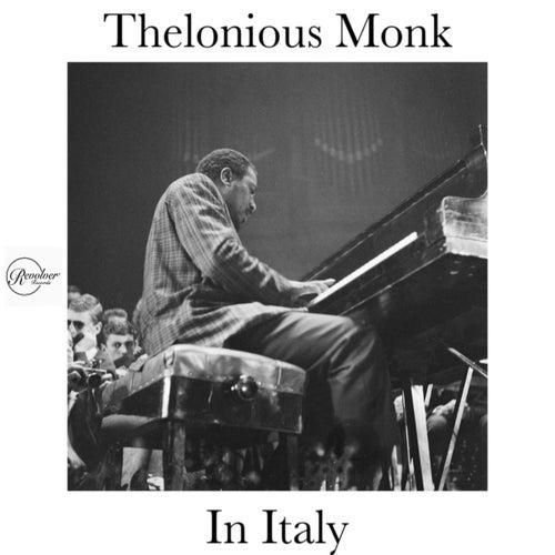 Thelonious Monk in Italy von Thelonious Monk