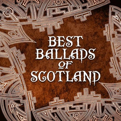 Best Ballads of Scotland by Various Artists