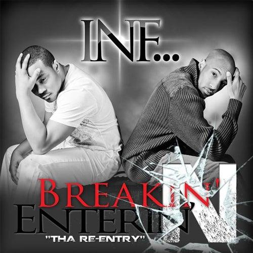 Breakin' N' Enterin' Tha' Re-Entry by INF