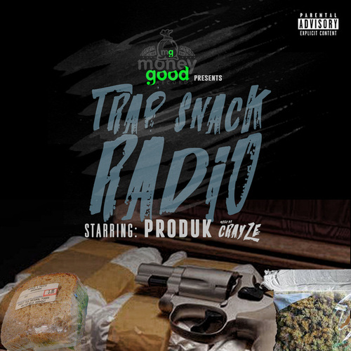 Trap Snack Radio V.1 de Produk MoneyGood